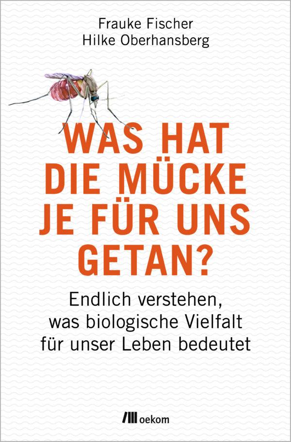 Buch Was hat die Mücke je für uns getanP?